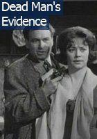 Dead Man's Evidence (1962) Stars: Conrad Phillips, Jane Griffiths, Veronica Hurst ~ Director: Francis Searle