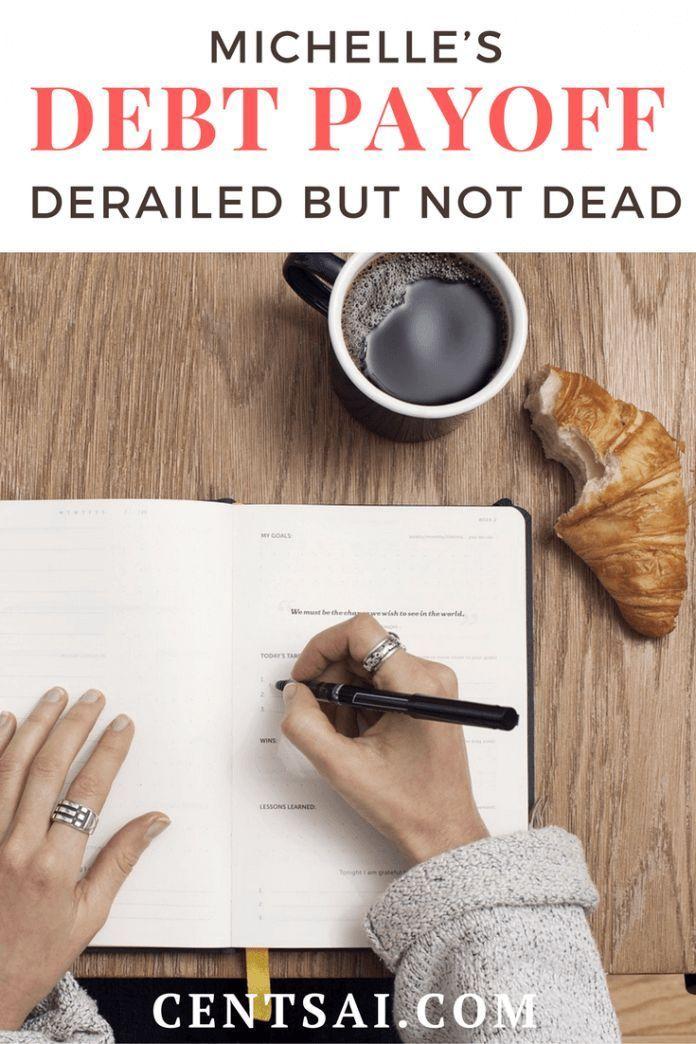 Michelle's Debt Payoff Derailed But Not Dead – #De…