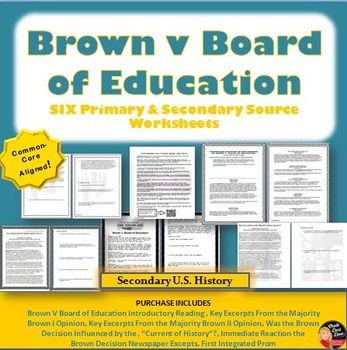 """Civil Rights Movement – Brown v Board of Education Primary and Secondary Source Worksheets  This BUNDLE includes six primary and secondary source worksheets related to the famous civil rights case, """"Brown vs Board of Education"""" that desegregated all public schools in the United States. All the worksheets include critical thinking questions."""