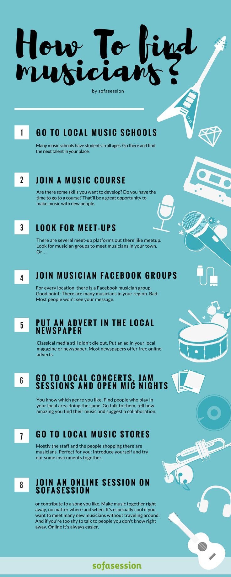 We all have been there: You are looking for a new drummer/guitarist/singer. Or you want to start a new band. You need somebody playing the trombone. Or somebody who shares your passion for ACDC/Lady Gaga/Radiohead. How can you find musicians? This graphic shows you :) If you want more, read on here: http://blog.sofasession.com/how-can-you-find-musicians/