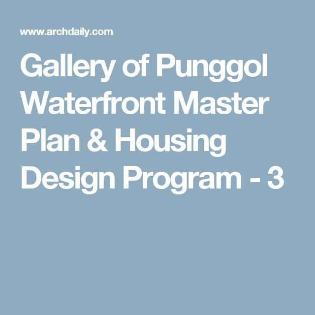 Gallery of Punggol Waterfront Master Plan & Housing Design Program - 3