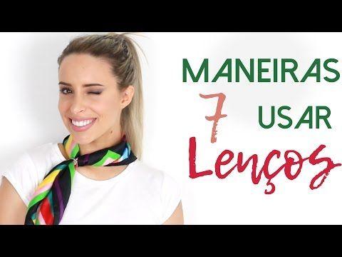 7 FORMAS DE USAR UM LENÇO   7 ways to tie a scarf - YouTube