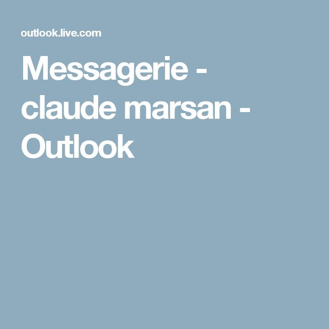 Messagerie - claude marsan - Outlook