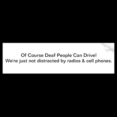 Deaf people CAN drive! Studies find that 90% of driving relies on visual cues and find that deaf people have a more keenly developed sense of sight. It's possible that those 10% of cues which are auditory could be considered negligible due to the improvements of their sight. #DEAF