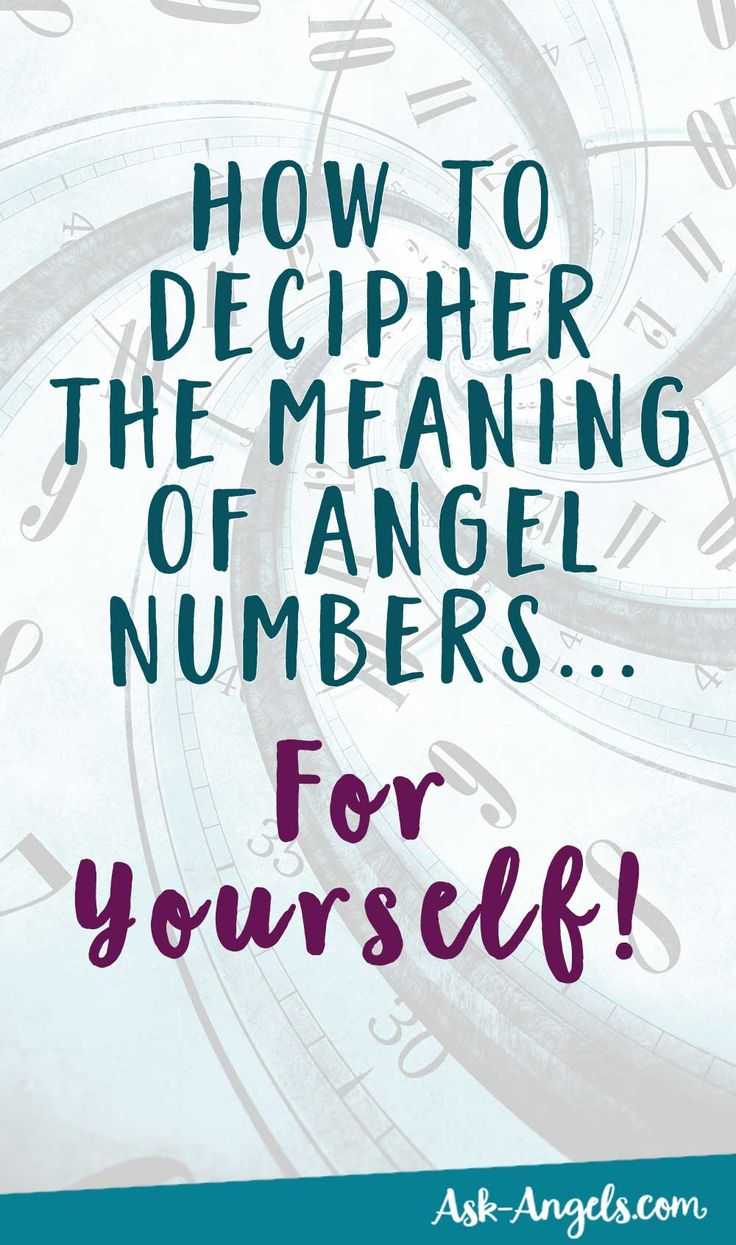 How Decipher The Meaning of Angel Numbers For Yourself... >>