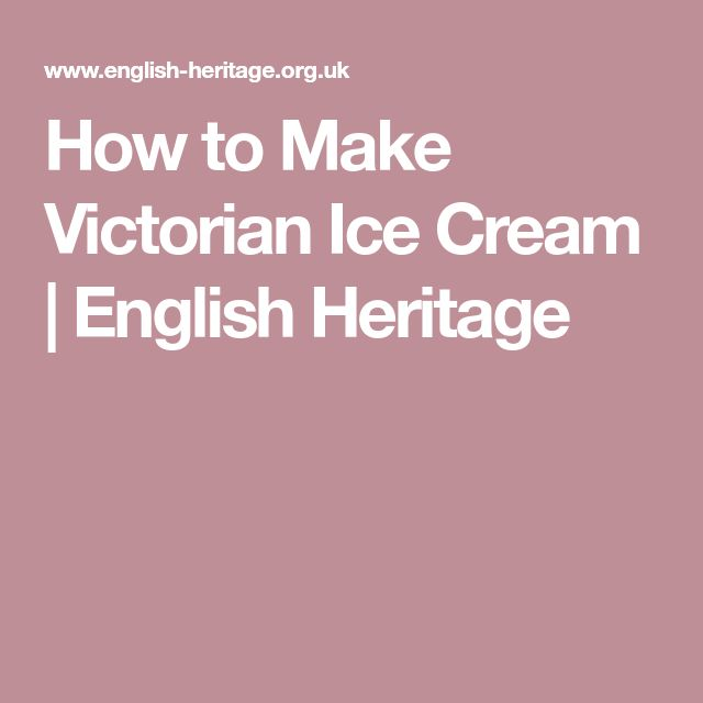 How to Make Victorian Ice Cream | English Heritage