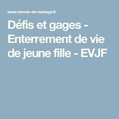 Défis et gages - Enterrement de vie de jeune fille - EVJF
