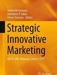 Strategic Innovative Marketing: 4th IC-SIM Mykonos Greece 2015 free download by Androniki Kavoura Damianos P. Sakas Petros Tomaras (eds.) ISBN: 9783319338637 with BooksBob. Fast and free eBooks download.  The post Strategic Innovative Marketing: 4th IC-SIM Mykonos Greece 2015 Free Download appeared first on Booksbob.com.