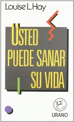 Usted puede sanar su vida by Louise L. Hay, http://www.amazon.com/dp/8486344654/ref=cm_sw_r_pi_dp_OUNArb0X7M3TE