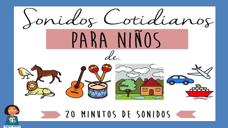 Sonidos Cotidianos para niños- Ejercicios de discriminación auditiva- 20...