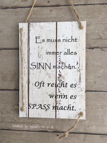 Sinn . . .Spaß Vintage, Spruchtextschild, Sprüche, Holzschilder, Vintage, shabby chic, Liebe, Familie, Dekoration, Handmade, schwanger, Wanddekorati…