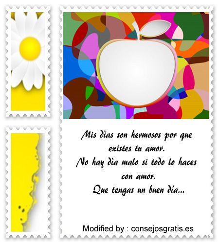 buscar frases de buenos dias para mi amor,descargar mensajes bonitos de buenos dias para mi amor: http://www.consejosgratis.es/sms-de-buenos-dias/