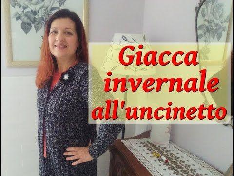 GIACCA UNCINETTO INVERNALE facilissima - YouTube