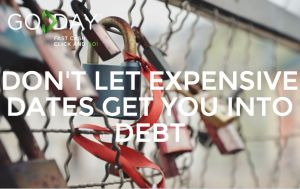 Don't Let Expensive Dates Get You Into Debt