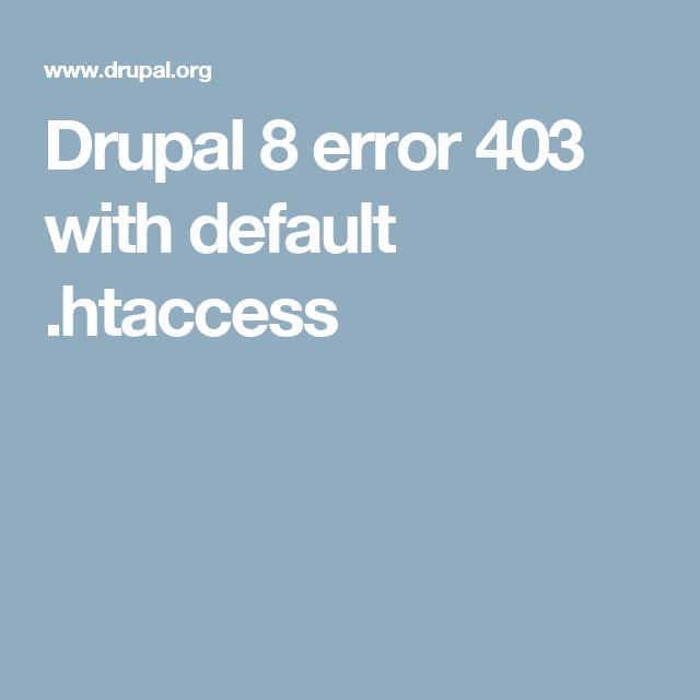 Drupal 8 error 403 with default .htaccess