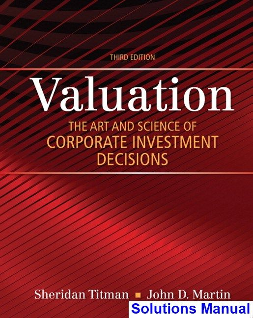 41 best solution manual download images on pinterest valuation the art and science of corporate investment decisions 3rd edition titman solutions manual test fandeluxe Image collections