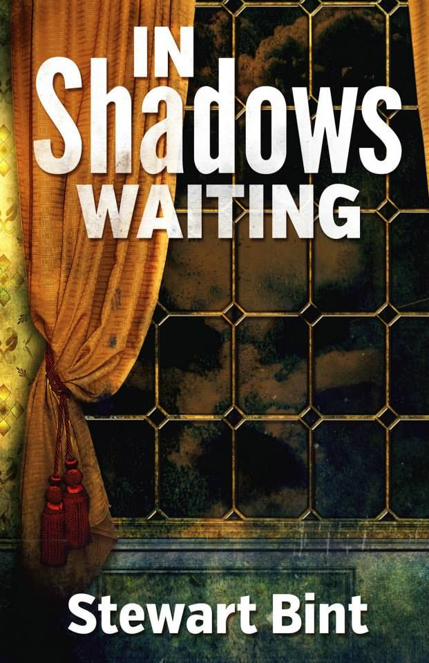 Mythical Books: New Cover for In Shadows Waiting by Stewart Bint
