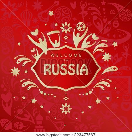 Welcome to Russia, 2018 Abstract invitation, Soccer competition banner, world cup international championship background, red and gold color, Russian Folk Art elements, dynamic shapes and lines pattern. Vector football, template