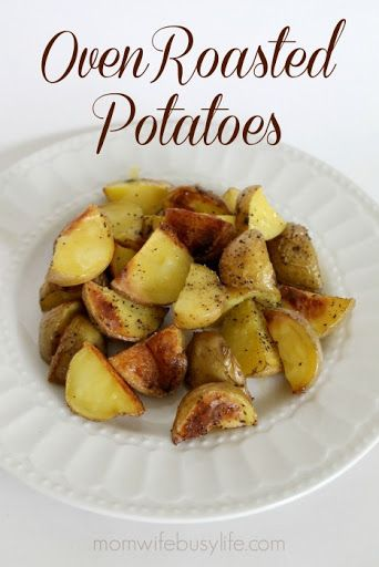 Easy Oven Roasted Potatoes With Potatoes, Olive Oil, Salt, Pepper