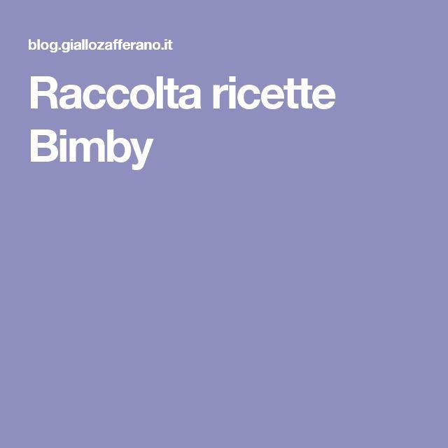 Raccolta ricette Bimby