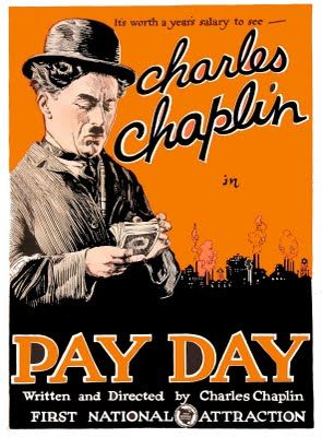Pay Day (1922). A funny Chaplin short.