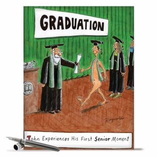 Inside: Go Show Them What You Got! Congratulations ---- Funny Graduation Card - Naked Grad Receiving Diploma Jumbo Naked Student Graduation. We've all experienced a time in our lives that we had to accept the fact we may have just had a 'senior moment.' This huge, hilarious card by NobleWorks will make your proud graduate laugh hysterically as he...  Read more: http://www.nobleworkscards.com/j3945-senior-moment-humor-graduation-greeting-card-reynolds.html#ixzz4gbsiNgKI