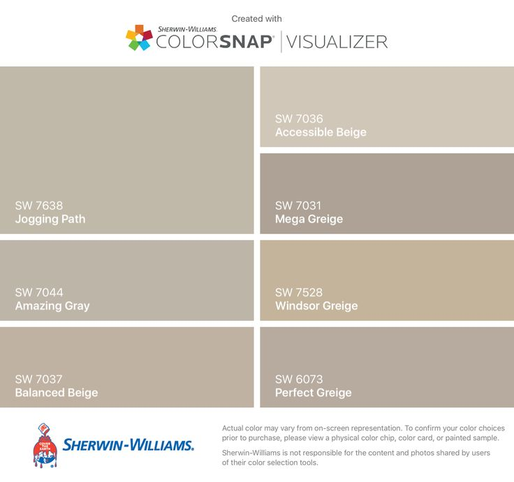 I found these colors with ColorSnap® Visualizer for iPhone by Sherwin-Williams: Jogging Path (SW 7638), Amazing Gray (SW 7044), Balanced Beige (SW 7037), Accessible Beige (SW 7036), Mega Greige (SW 7031), Windsor Greige (SW 7528), Perfect Greige (SW 6073).