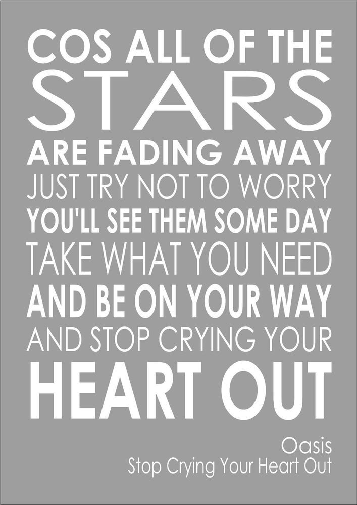 Stop Crying Your Heart Out Oasis - Word Wall Typography Words Song Lyric Lyrics