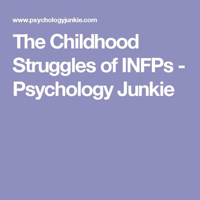 The Childhood Struggles of INFPs - Psychology Junkie