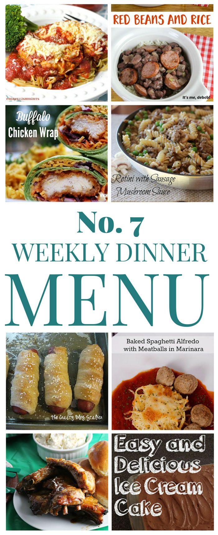 Weekly Dinner Menu #7 - Weekly dinner menu full of family favorites. 7 dinners and 1 dessert!