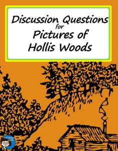 Discussion ideas for the middle grade novel, Pictures of Hollis Woods - blog post includes list of discussion/essay questions.
