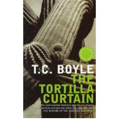 "18: ""The Tortilla Curtain"" by T.C. Boyle  (Scott#4)"