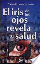El iris de tus ojos revela tu saldu