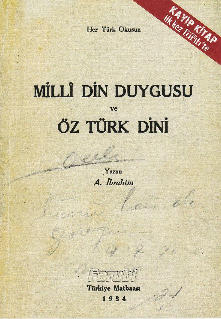 A.İbrahim - Milli Din Duygusu ve Öz Türk Dini