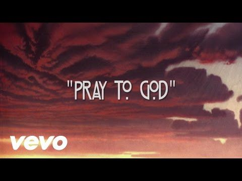 Pray To God is taken from the new Calvin Harris album Motion out now: http://smarturl.it/CHMotion?IQid=YT Subscribe to Calvin's YouTube channel: http://smart...