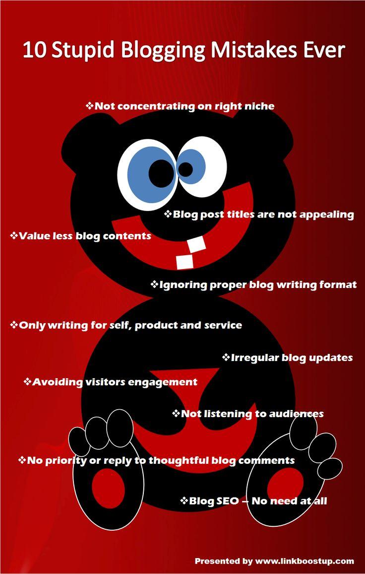 10 stupid blogging mistakes ever by linkboostup #blogging