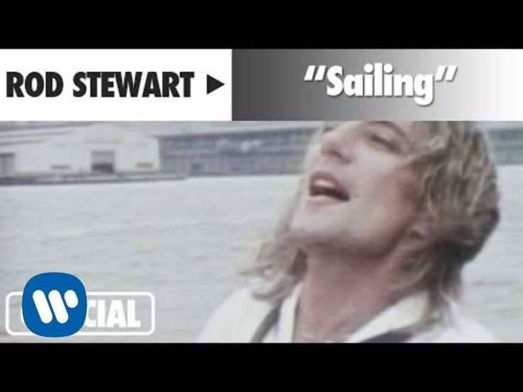 """Rod Stewart - """"Sailing"""" (Official Music Video) P.s.....i need a sigarette...what a light up :))) """"Speed , Bonnie Boat , like a bird on the wing onward""""....:) ?"""