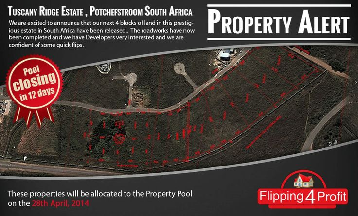 Potchefstroom, South Africa. We are excited to announce that our next 4 blocks of land in this prestigious estate in South Africa have been released..   The road-works have now been completed and we have developers very interested and we are confident of some quick flips. These properties will be allocated to the Property Pool on the 28th April, 2014 Take action now to earn great returns! http://www.flipping4profit.com/ceocircle