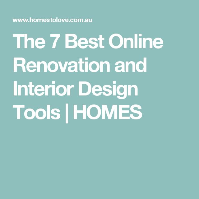 The 7 Best Online Renovation and Interior Design Tools | HOMES