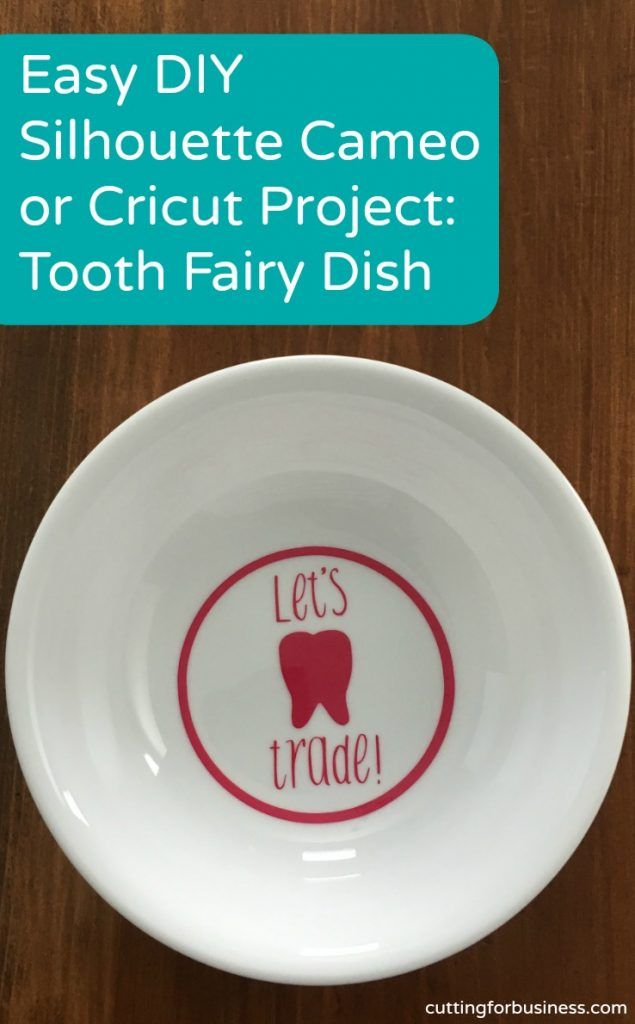 Tooth Fairy Dish - A great alternative or complement to ring dishes! Make your own with a Silhouette Cameo or Cricut Explore. Includes free cut file. By cuttingforbusiness.com.
