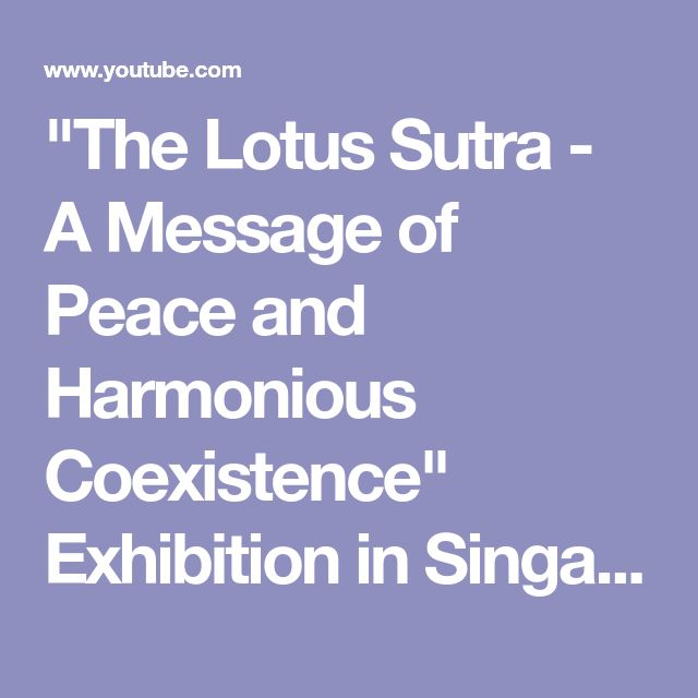 """""""The Lotus Sutra - A Message of Peace and Harmonious Coexistence"""" Exhibition in Singapore - YouTube"""