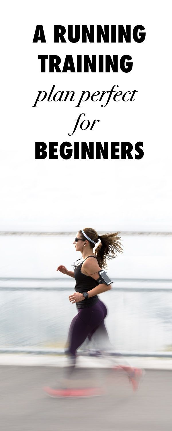 This Running Training Plan For Beginners Will  Get You Pounding The Pavement In No Time.