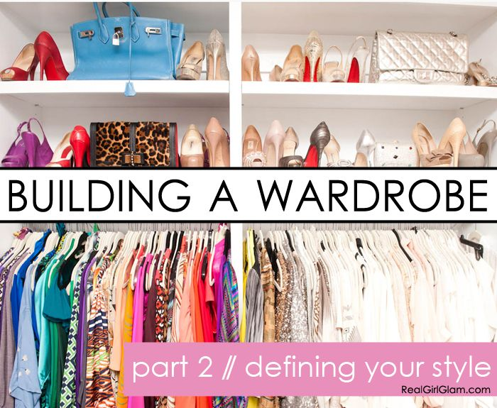 Building A Wardrobe Series: Part 2- Defining Your Style