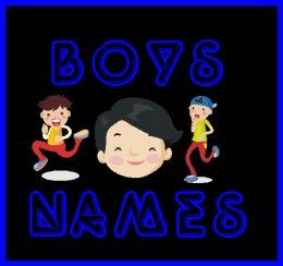 Boys names and their meanings.