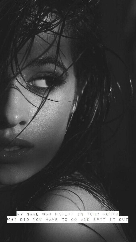 Mi nombre estaba a salvo en tu boca, pero tuviste que ir y escupirlo - letra de i have question, Camila Cabello