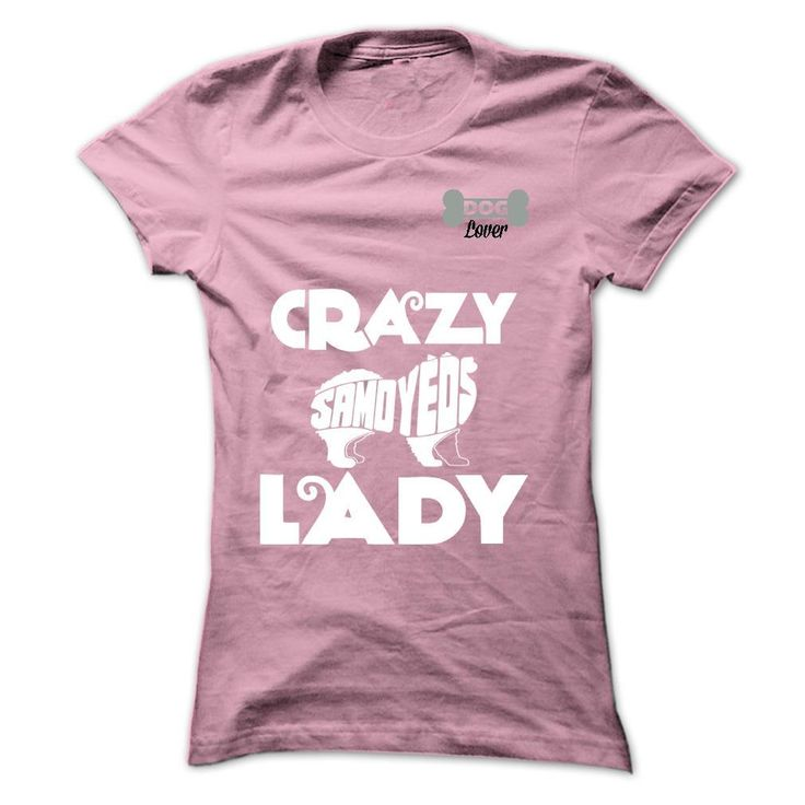 I Am A Crazy Samoyed Lady T Shirt, Hoodie, Sweatshirt