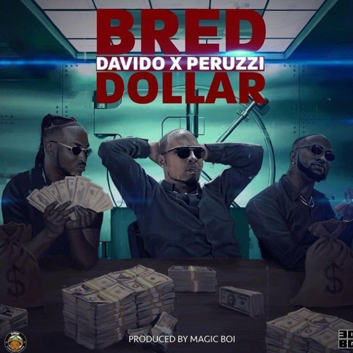 Fresh And New Bred Dollar Ft Davido Peruzzi Https Ift Tt 2v96ih2 In 2020 Latest Music Videos Songs Music Songs