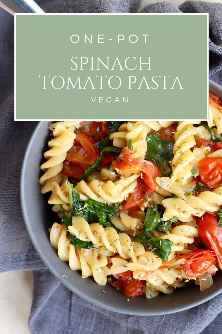 One Pot Spinach Tomato Pasta