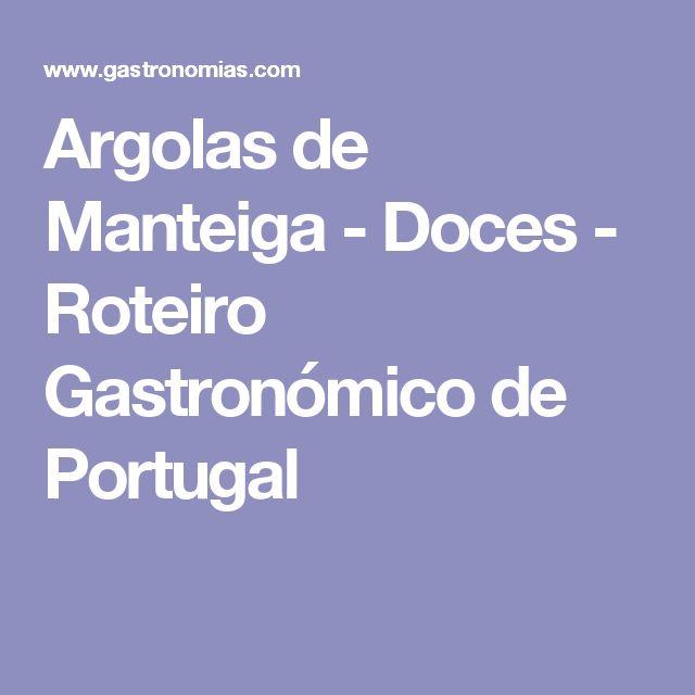 Argolas de Manteiga - Doces - Roteiro Gastronómico de Portugal