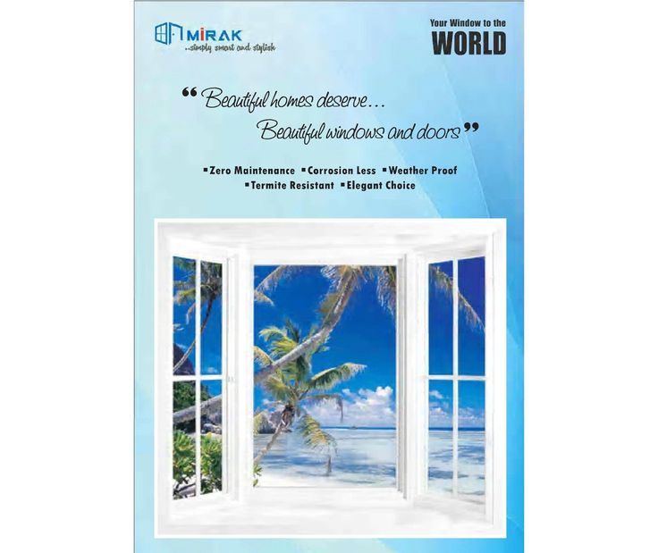Design your house with Mirak Upvc Windows & Doors..one stop solution for all the things in respect with Upvc Windows & Doors. Visit our website www.mirakbuildingsystems.com for more details!!!